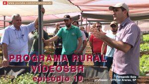 Décimo episódio da primeira temporada do Programa Rural VídeosBr