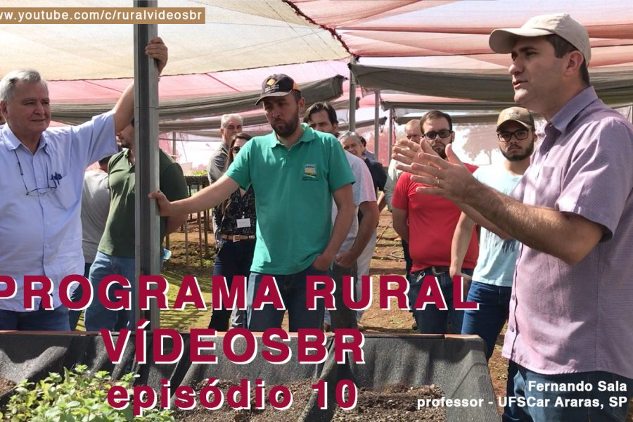 Décimo episódio da primeira temporada do Programa Rural Vídeos BR