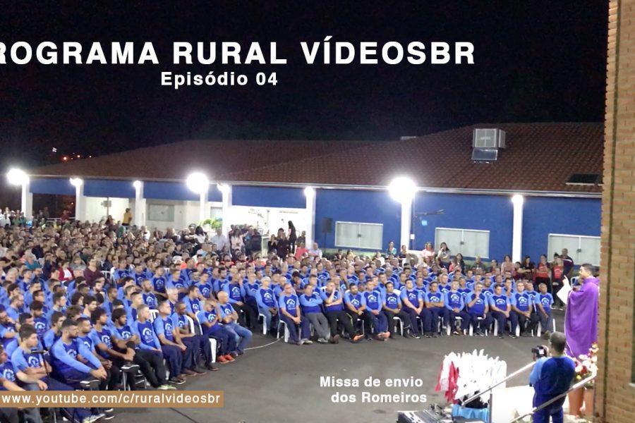 Quarto episódio – Programa RURAL VÍDEOS BR