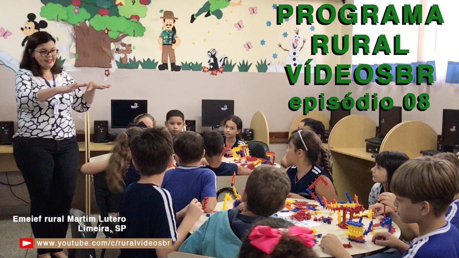O Programa Rural Vídeos BR chega ao OITAVO episódio