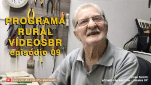 Nono episódio do Programa Rural VídeosBr.