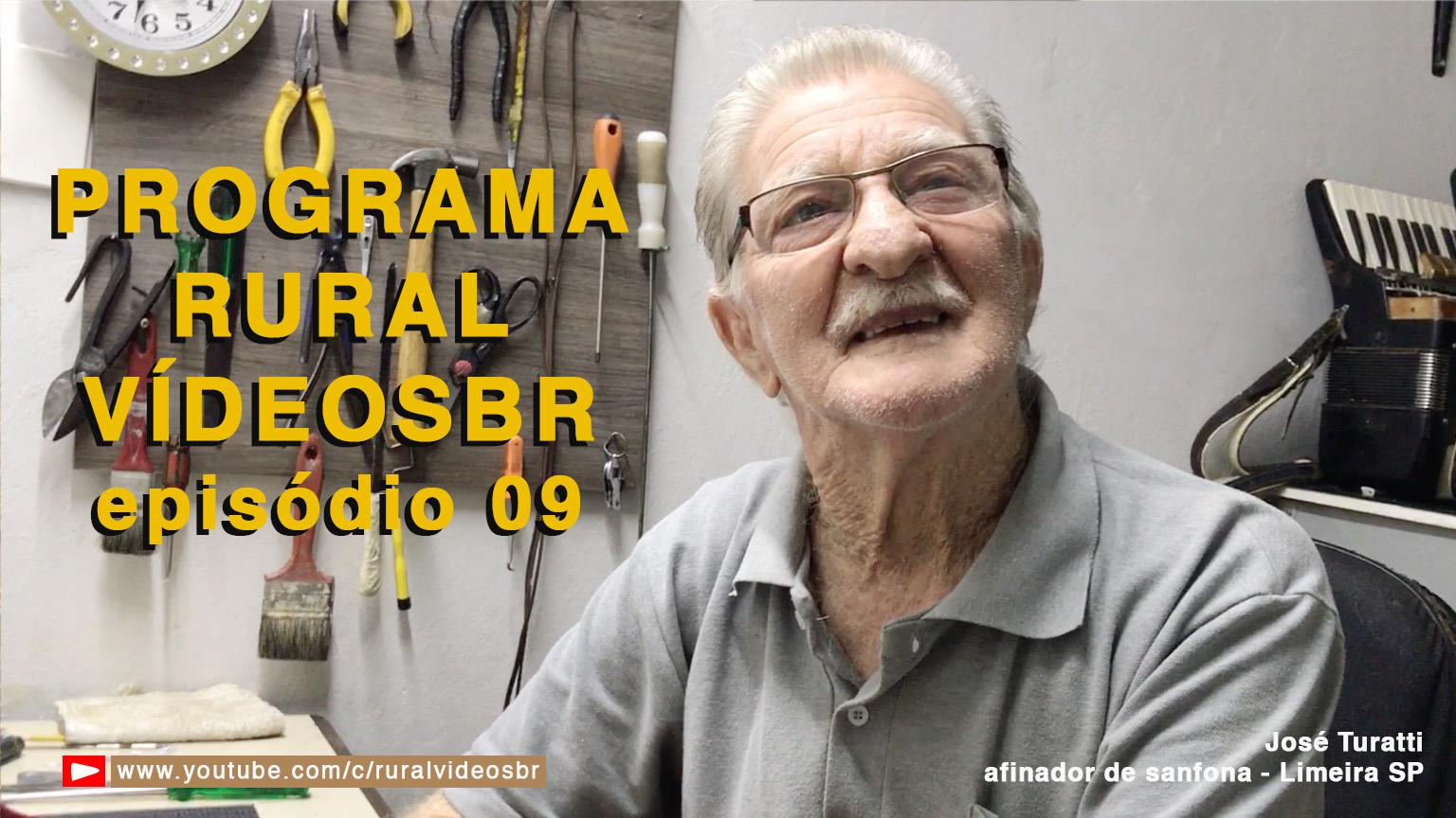 Nono episódio do Programa Rural VídeosBr.