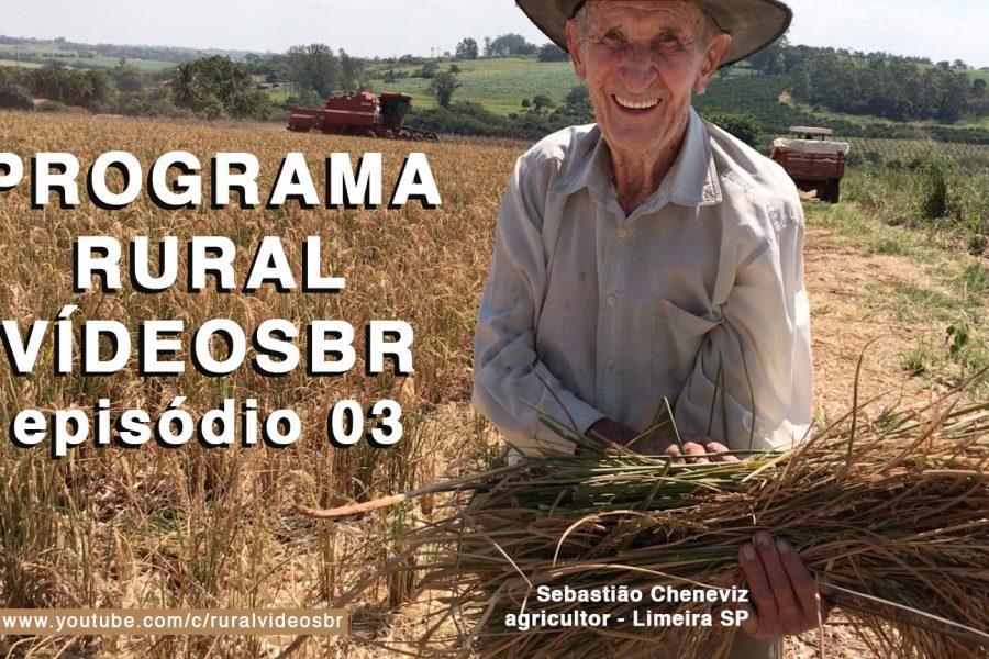 Terceiro episódio – Programa RURAL VÍDEOS Br