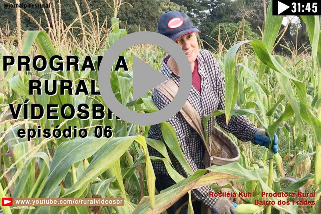 SEXTO episódio do Programa RURAL VÍDEOS Br