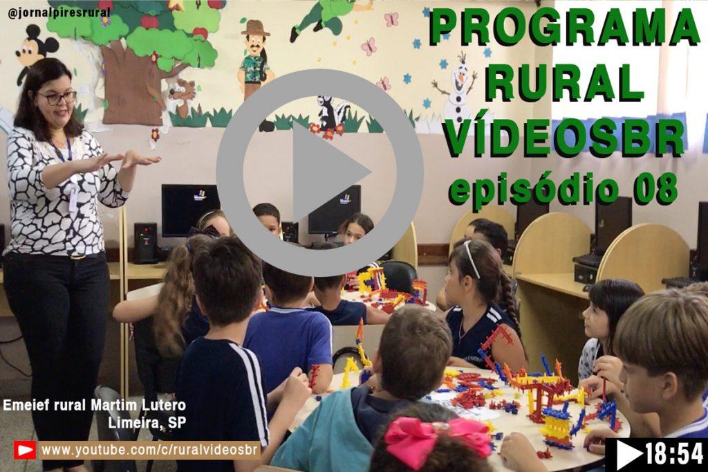 OITAVO episódio - Programa Rural Vídeos BR