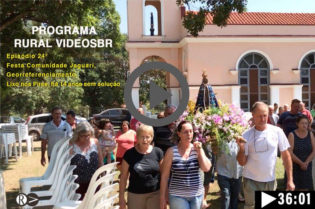Episódio 24 - Clique na imagem para assistir o Programa RURAL VÍDEOS BR Assista: 75 anos da festa da comunidade do Bairro Jaguari,  Limeira, SP