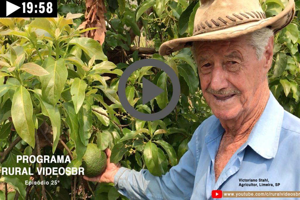 Episódio 25 - Clique na imagem para assistir o Programa RURAL VÍDEOS BR Assista: Victoriano Stahl, o agricultor bem humorado