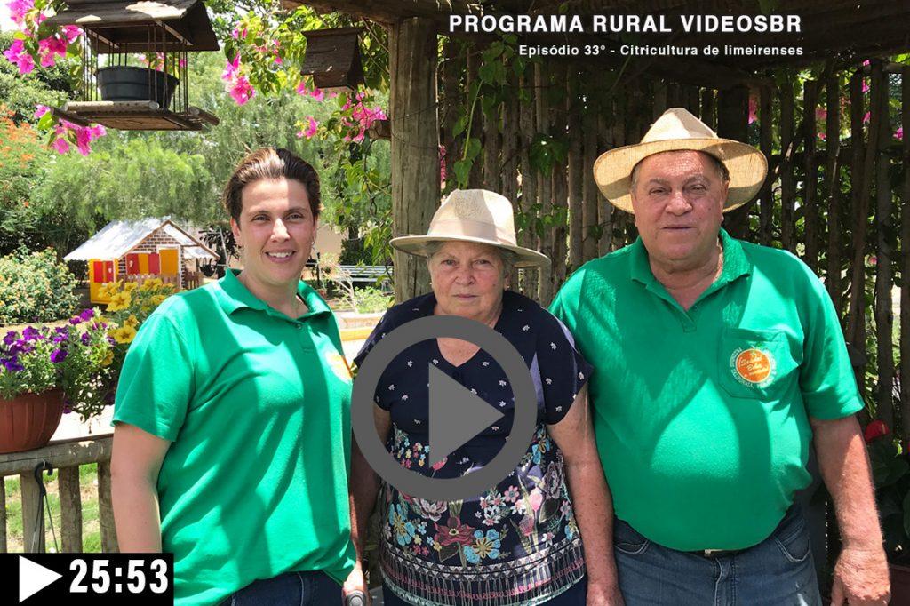Episódio 33 - Clique na imagem para assistir o Programa RURAL VÍDEOS BR Assista: Citricultura Limeirense