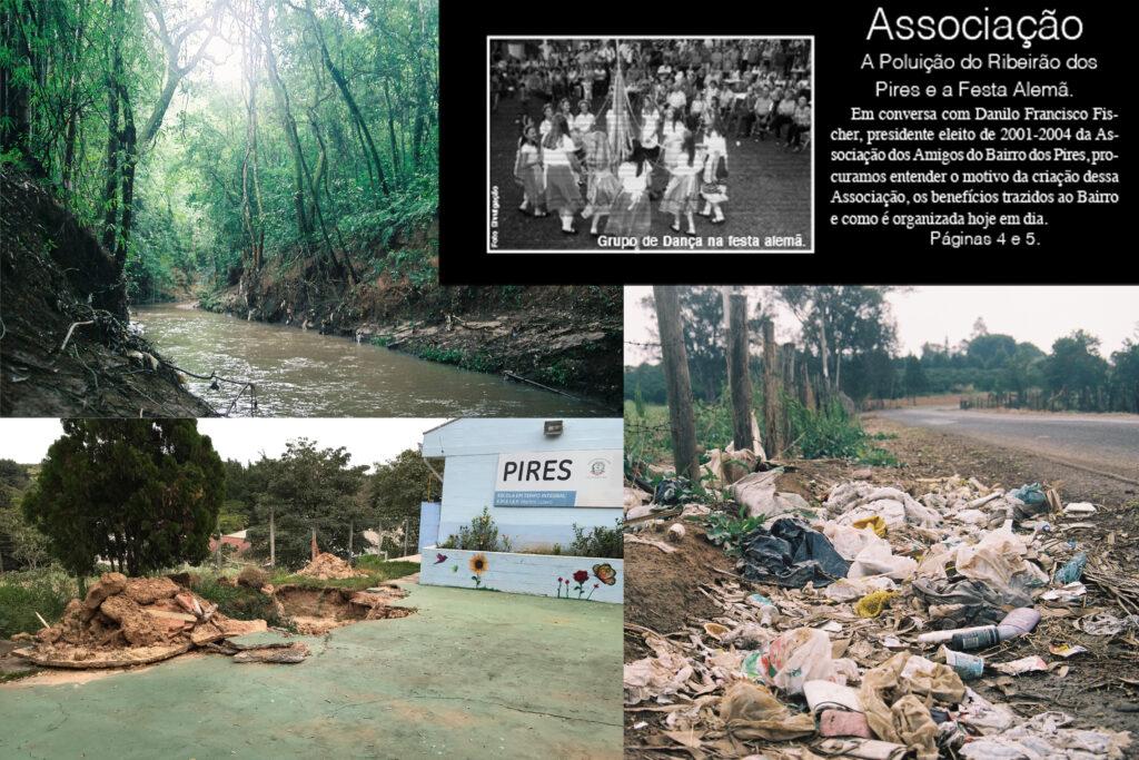 Paisagens Pires: em sentido horário: Ribeirão dos Pires; Manchete Jornal Pires Rural 2006; Lixo espalhado pelo acostamento; Dano ao sistema de saneamento de esgoto na EMEIF Rural Martin Lutero