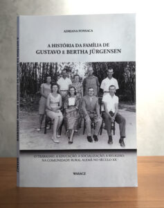 A História da Família de Gustavo e Bertha Jürgensen